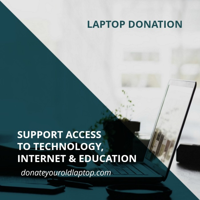 Support access to technology, internet and education - Donate your old laptop